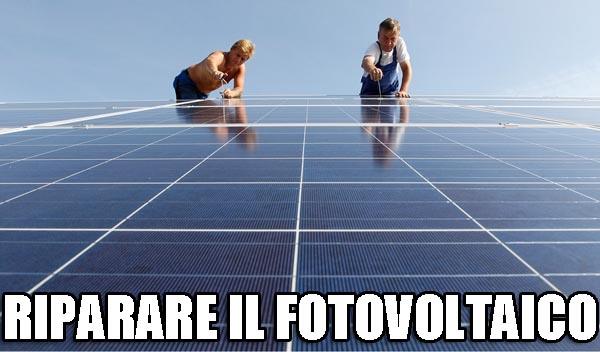 riparare fotovoltaico